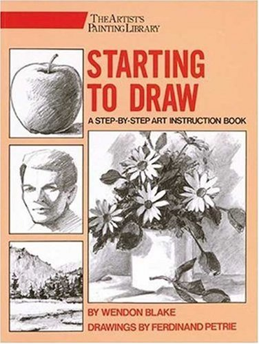 Starting to Draw (Artist's Painting Library)