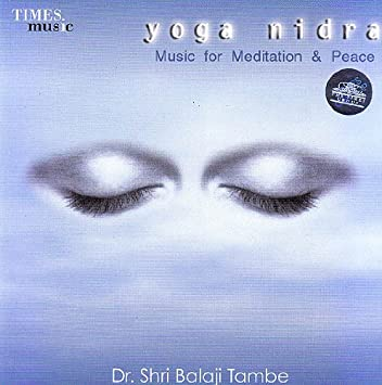 Yoga Nidra: Music For Meditation & Peace (Audio CD)