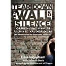 Tear Down This Wall of Silence: Dealing with Sexual Abuse in Our Churches (an introduction for those who will hear)