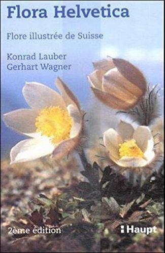 Flora Helvetica  Flora Illustré De Suisse