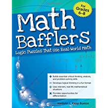 Math Bafflers, Book 2: Logic Puzzles That Use Real-World Math, Grades 6-8