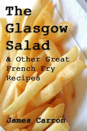 Download the glasgow salad other great french fry recipes book pdf download the glasgow salad other great french fry recipes book pdf audio idrjmuhwn forumfinder Image collections