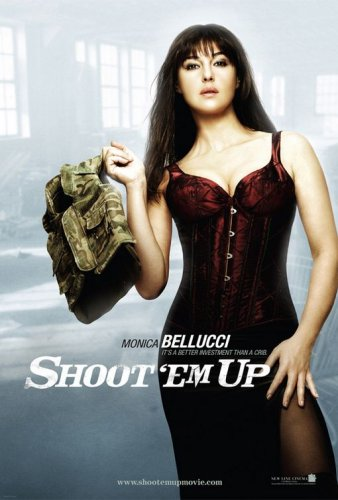 POSTERHOUND Shoot 'Em Up, Original 27x40 Double-sided Advance (Bellucci) Movie Poster