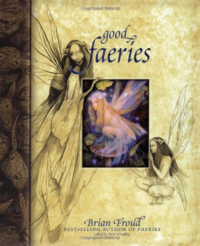 Good Faeries/Bad Faeries Hardcover – October 15, 1998