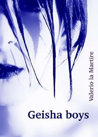 Geisha boys (UK version) - Kindle edition by Valerio la Martire