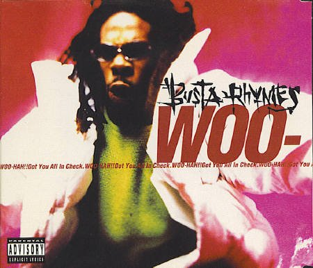 Busta Singles Rhymes - Woo-Hah!!! Got You All In Check [Maxi Single]