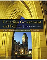 Canadian Government and Politics - Seventh Edition