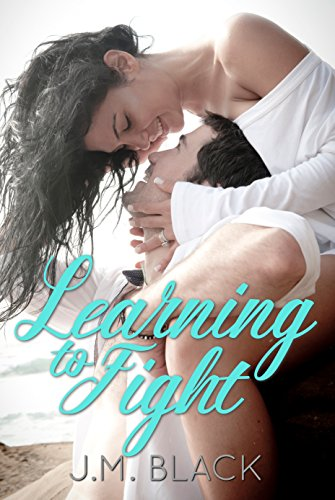 Learning to Fight (Learning to Fight Series Book 1)