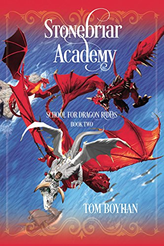 Stonebriar Academy: School for Dragon Riders - Book Two