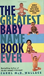 Greatest Baby Name Book Ever Rev Ed, The
