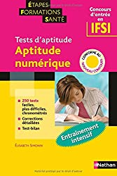 Tests d'aptitude : Aptitude numérique (Concours d'entrée en IFSI)