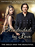 Blindsided by Love: The Bold and the Beautiful