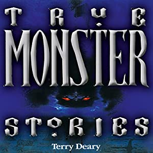 True Monster Stories Audiobook