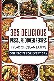 Pressure Cooker: Pressure Cooker: 365 Pressure Cooker Recipes: Pressure Cooker Cookbook: Instant Pot Pressure Cooker Cookbook->Electric Pressure ... Cooker Cookbook, Instant Pot Pressure)