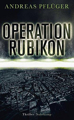 Operation Rubikon: Thriller (suhrkamp taschenbuch)