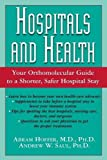 img - for Hospitals and Health: Your Orthomolecular Guide to a Shorter, Safer Hospital Stay book / textbook / text book