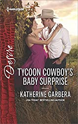 Tycoon Cowboy's Baby Surprise (The Wild Caruthers Bachelors)