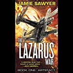 Artefact: The Lazarus War | Jamie Sawyer