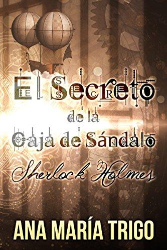 El Secreto de la Caja de Sándalo: Sherlock Holmes (Spanish Edition) by [
