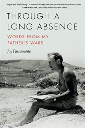 com through a long absence words from my father s wars  com through a long absence words from my father s wars 21st century essays 9780814254240 joy passanante books