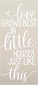 Love Grows Best in Little Houses Stencil by StudioR12 | Reusable Mylar Template Paint Vertical Wood Sign | Craft Rustic Farmhouse Home Heart Decor | DIY Quote Gift Mother - Grandparent | Select Size