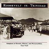 Roosevelt in Trinidad