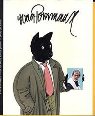 Yvan Pommaux - Tout sur votre auteur préféré - Correspondance entre Yvan Pommaux et Lucie Cauwe (de mars à mai 2014) par Yvan Pommaux