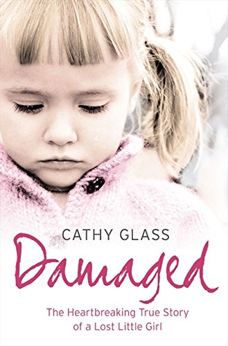 Price comparison product image Damaged: The Heartbreaking True Story of a Forgotten Child