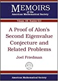 A Proof of Alon's Second Eigenvalue Conjecture and Related Problems, Joel Friedman, 0821842803