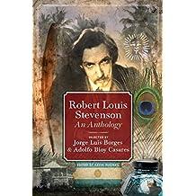 Robert Louis Stevenson: Selected by Jorge Luis Borges & Adolfo Bioy Casares: Selected by Jorge Luis Borges & Adolfo Bioy Casares