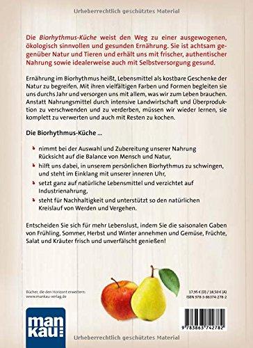 Die Biorhythmus-Küche: Saisonale Ernährung im Einklang mit der ...