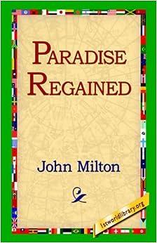 Paradise Regained by John Milton (2006-02-20)