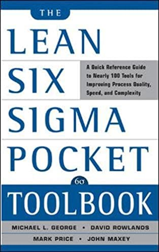 amazon com the lean six sigma pocket toolbook a quick reference rh amazon com Essentail Oils Pocket Reference Guide mcdonalds pocket quality reference guide 2016