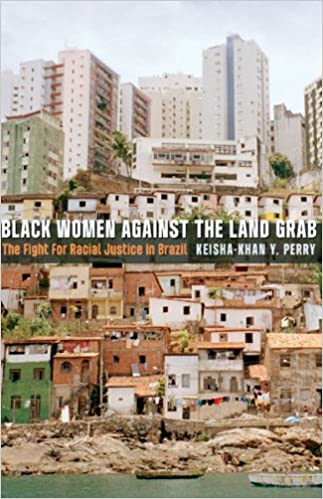 Black Women against the Land Grab