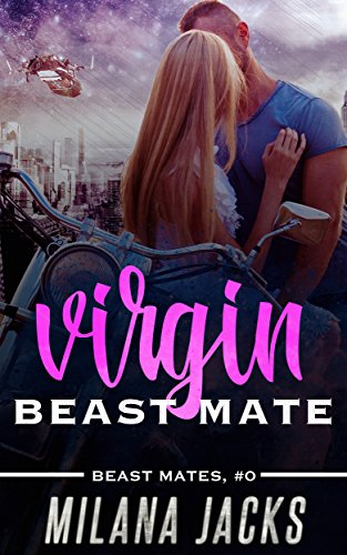 Amazon virgin beast mate beast mates book 0 ebook milana virgin beast mate beast mates book 0 by jacks milana fandeluxe Epub