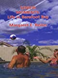Senior Moments: Life in Barefoot Bay, Margaret E. Reiter, 0786249757
