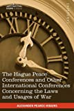 The Hague Peace Conferences, Alexander Pearce Higgins, 1616404035
