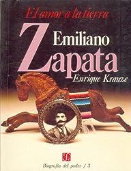 Emiliano Zapata: el amor a la tierra
