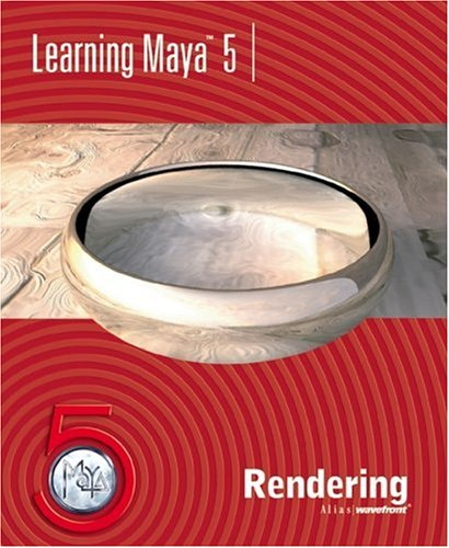 Learning Maya 5: Rendering