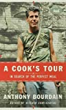 Book cover from A Cooks Tour: In Search of the Perfect Meal by Anthony Bourdain