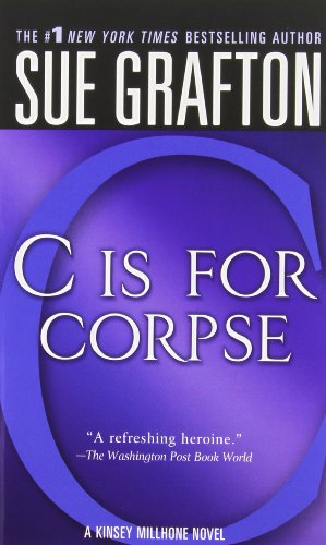 C Is for Corpse: A Kinsey Millhone Mystery (Kinsey Millhone Alphabet Mysteries)