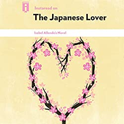 Instaread on The Japanese Lover: Isabel Allende's Novel