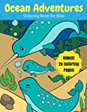 Ocean Adventures: Sea Creatures and Ocean Animals Coloring Book for Kids, 2X Coloring Pages (Ocean Coloring Books) (Volume 9)