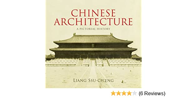 chinese architecture a pictorial history dover architecture