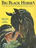 Big Black Horse, Walter Farley, 0375940545