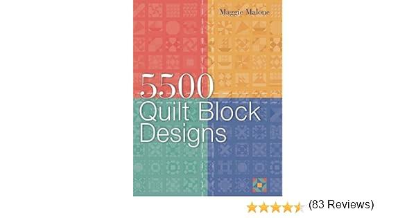 5, 500 Quilt Block Designs: Maggie Malone: 9781402720475: Amazon ... : 5500 quilt block designs - Adamdwight.com