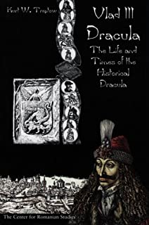 dracula essays on the life and times of vlad tepes east european  vlad iii dracula the life and times of the historical dracula