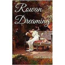 Rowan Dreaming