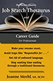 The Resume Queen's Job Search Thesaurus and Career Guide, Joanne Meehl, 0972919139