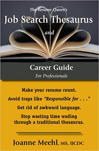 the resume queen s job search thesaurus and career guide for